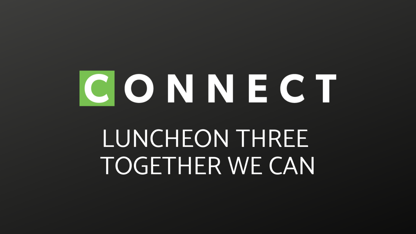 Connect 3 Luncheon
