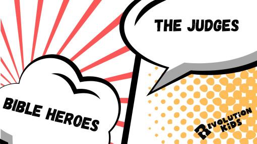 Elementary | Bible Heroes: The Judges - Week 2