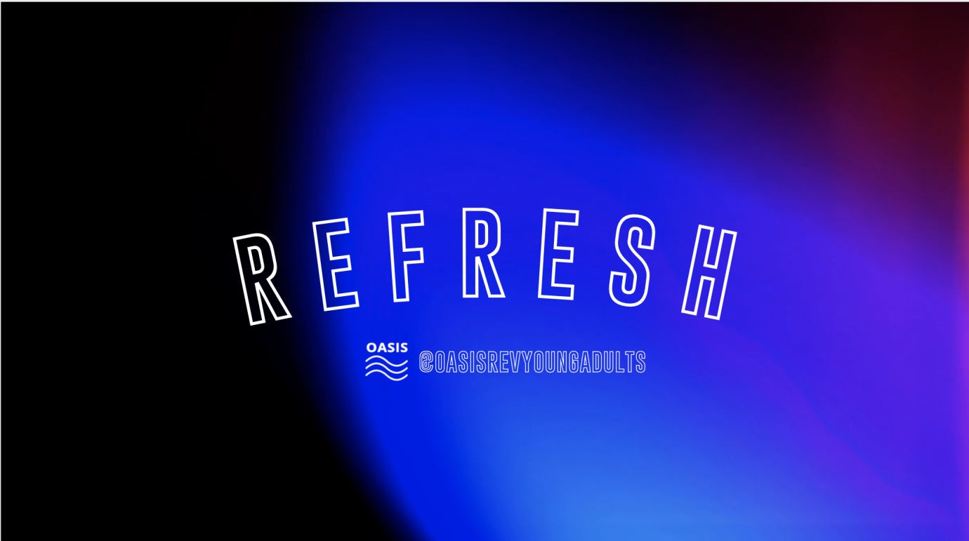 OASIS-REFRESH
